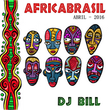 AFRICABRASIL - DJ BILL - ABRIL - 2016