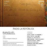 La República episodio LXXXI - RANQUEL