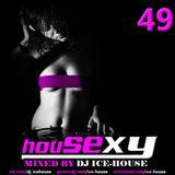 House Sexy 49