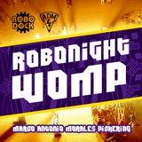 Robonight Womp