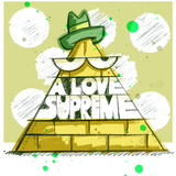 A LOVE SUPREME Episode 8 by Kevin Lyons