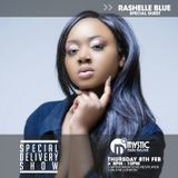 #SpecialDeliveryShow - 8th February 2018 - Special Guest Rashelle Blue