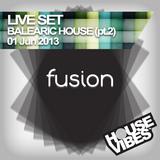 FUSION: Balearic House LiveSet (S31) part2