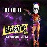 #EOEO MIXTAPE CARNAVAL 2013 BOOTIE RIO