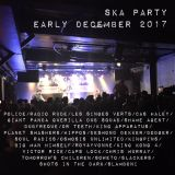 ska party early December 2017