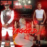 Tagged vol 2- Deejay Kg and Dj toxic