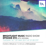 #072 BrightLight Music Radio Show with KevinMa