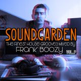 SoundGarden Vol.9 - The Finest House Grooves Mixed by Frank Boozy