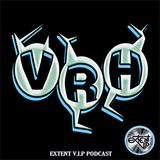 Extent V.I.P podcast featuring VRH aka Implant