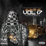 DJ Mystik Blow'd Up Vol.17 Pre-Mixtape Hosted by Ammi-El