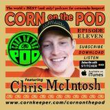 Corn on the Pod - Episode 11- Chris McIntosh on the Buf Gene