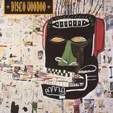 The Sound Of Disco Voodoo (Oct 2017)