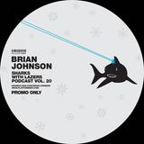 Brian Johnson // Sharks with Lasers vol. 20 // December 2014