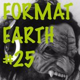 Format Earth #25 A Halloween Journey