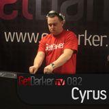Cyrus - GetDarkerTV Live 82