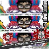 Edy Mix - The Beat Show - Season 01, Episode 02 (Vocal Eletro e Teknobeat)