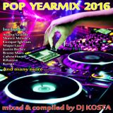 POP YEARMIX 2016 ( By Dj Kosta )