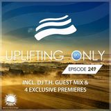 Ori Uplift - Uplifting Only 249 (incl. DJ T.H. Guestmix) [16.11.2017]