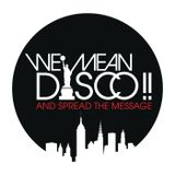 WE MEAN DISCO!! ++ April 2014