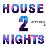 House Nights 2 (Astraroth B-Day Set)
