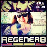 trickstar radio REGENER8 impure techno take-over feat bn1boi & wwws 14.11.19 PT1