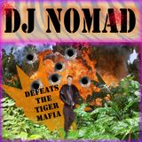 DJ NOMAD defeats the TIGERMAFIA  (The ultimate 80's & 90's Electronic/Burger Highlife collection)