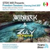 Winhek B2B Zuly Moreno - Freedom Sessions Dancing Until 2017 (Mexican Day).