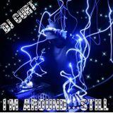 DJ CURT I'M AROUND...STILL