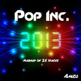 Pop Inc. 2013   Mashup   Single