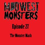 Episode 27 - The Monster Mash