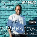 C Stylez presents Kendrick Lamar: DAMN.NATION. (INTERNET.THEORY.MIX.)