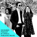 December podcast by Ofrin & Noblesse Oblige