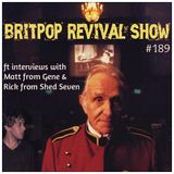 Britpop Revival Show #189 1st March 2017