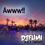 Awww!! - mixed by DJ FUMI