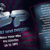 CLUBS and PARTiES New Year mix, mixed by WorDa