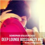 Deep Lounge BossaJazzy vol02  by DJ Chris Prado