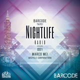 Barcode Taipei Presents Nightlife Radio 001: Marco Mei [Bicycle Corporation]