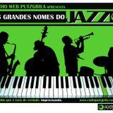 Grandes nomes do Jazz com Francisco Marshall #Putzgrila10anos