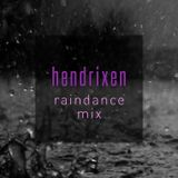 hendrixen - raindance mix