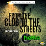 Dj Hekla - From The Club To The Streets