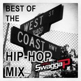 West Coast Hip-Hop Hits Mix Volume 1 TLM (DROPS)(CLEAN RADIO MIX)