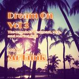 Dream on vol 3 By Mr Funk