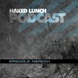 Naked Lunch PODCAST #021 - NIEREICH