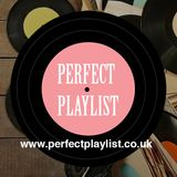 PERFECT PLAYLIST PARTY MIX