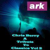 Chris Berry - ark classics vol 2
