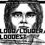 LOUD/LOUDER/LOUDEST episode 47 - 08.26.13