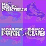 DJ Mike Panteli - Roller Disco Funk Club