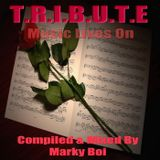 Marky Boi - T.R.I.B.U.T.E - Music Lives On