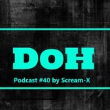 Destiny Of Hardtechno Podcast #40 By Scream-X