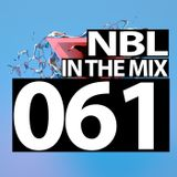 NBL - In The Mix 061